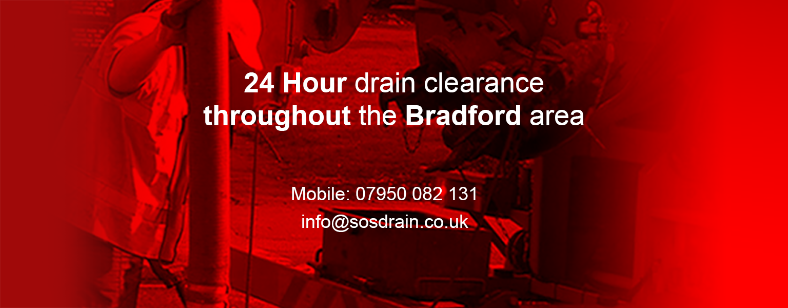 24 hour drains clearance throughout the Bradford area from only £45
